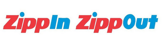 mark for ZIPPIN ZIPPOUT, trademark #85632082