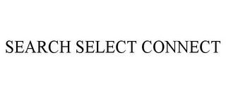 mark for SEARCH SELECT CONNECT, trademark #85632272