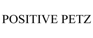 mark for POSITIVE PETZ, trademark #85632486