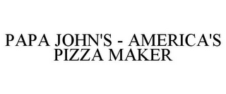 mark for PAPA JOHN'S - AMERICA'S PIZZA MAKER, trademark #85632738