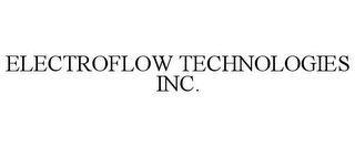 mark for ELECTROFLOW TECHNOLOGIES INC., trademark #85633367