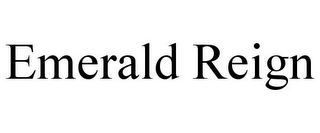 mark for EMERALD REIGN, trademark #85633468
