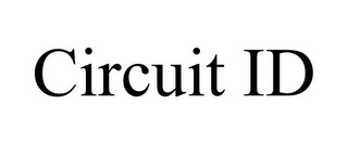 mark for CIRCUIT ID, trademark #85633535