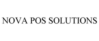 mark for NOVA POS SOLUTIONS, trademark #85633833