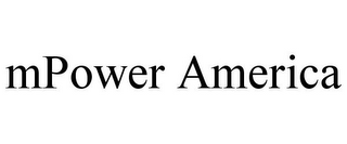 mark for MPOWER AMERICA, trademark #85633949