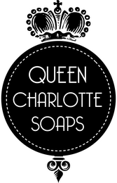 mark for QUEEN CHARLOTTE SOAPS, trademark #85634017