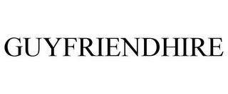 mark for GUYFRIENDHIRE, trademark #85634064