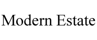 mark for MODERN ESTATE, trademark #85634160