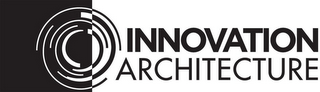 mark for INNOVATION ARCHITECTURE, trademark #85634599
