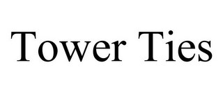 mark for TOWER TIES, trademark #85634788