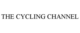 mark for THE CYCLING CHANNEL, trademark #85635453