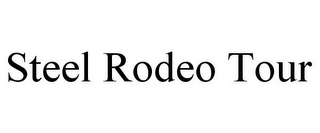 mark for STEEL RODEO TOUR, trademark #85635490