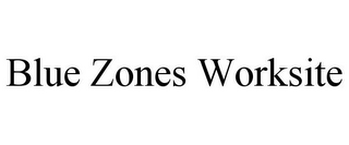 mark for BLUE ZONES WORKSITE, trademark #85635624