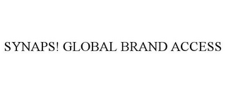 mark for SYNAPS! GLOBAL BRAND ACCESS, trademark #85635638