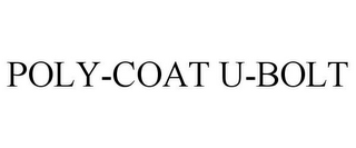 mark for POLY-COAT U-BOLT, trademark #85635688