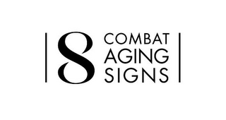 mark for 8 COMBAT AGING SIGNS, trademark #85637008