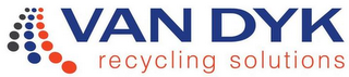 mark for VAN DYK RECYCLING SOLUTIONS, trademark #85637052