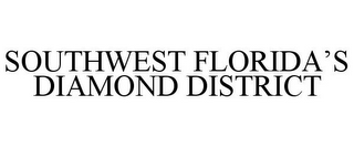 mark for SOUTHWEST FLORIDA'S DIAMOND DISTRICT, trademark #85637342