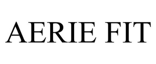 mark for AERIE FIT, trademark #85637420