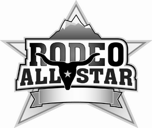 mark for RODEO ALL STAR, trademark #85637762