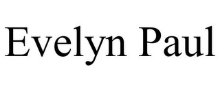 mark for EVELYN PAUL, trademark #85638216
