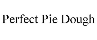 mark for PERFECT PIE DOUGH, trademark #85638474