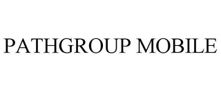 mark for PATHGROUP MOBILE, trademark #85638636