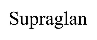 mark for SUPRAGLAN, trademark #85639076