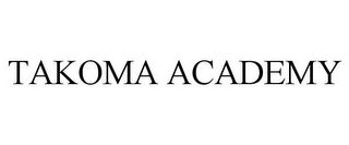 mark for TAKOMA ACADEMY, trademark #85639360