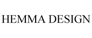 mark for HEMMA DESIGN, trademark #85639882