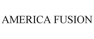 mark for AMERICA FUSION, trademark #85640017