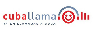 mark for CUBALLAMA #1 EN LLAMADAS A CUBA, trademark #85640154