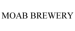 mark for MOAB BREWERY, trademark #85640266