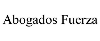 mark for ABOGADOS FUERZA, trademark #85640301