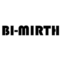 mark for BI-MIRTH, trademark #85640302