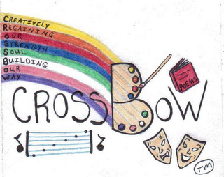 mark for CROSSBOW CREATIVELY REGAINING OUR STRENGTH SOUL BUILDING OUR WAY, trademark #85640388