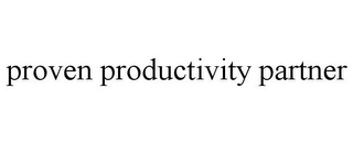 mark for PROVEN PRODUCTIVITY PARTNER, trademark #85640494
