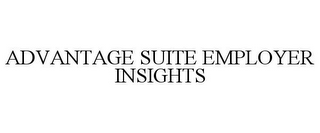 mark for ADVANTAGE SUITE EMPLOYER INSIGHTS, trademark #85640615