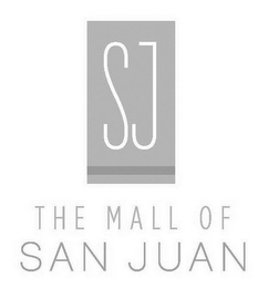 mark for SJ THE MALL OF SAN JUAN, trademark #85640665