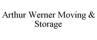mark for ARTHUR WERNER MOVING & STORAGE, trademark #85640709