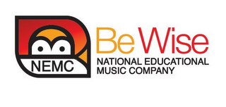 mark for NEMC BE WISE NATIONAL EDUCATIONAL MUSIC COMPANY, trademark #85640790