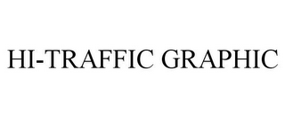 mark for HI-TRAFFIC GRAPHIC, trademark #85640857