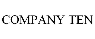 mark for COMPANY TEN, trademark #85641589