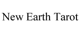 mark for NEW EARTH TAROT, trademark #85642278
