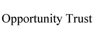 mark for OPPORTUNITY TRUST, trademark #85642696