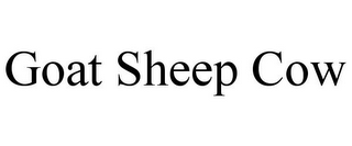 mark for GOAT SHEEP COW, trademark #85643358
