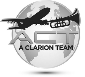 mark for ACT A CLARION TEAM, trademark #85644086
