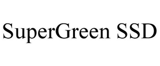 mark for SUPERGREEN SSD, trademark #85644566