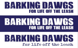mark for BARKING DAWGS FOR LIFE OFF THE LEASH, trademark #85644669