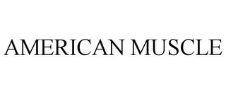 mark for AMERICAN MUSCLE, trademark #85644790